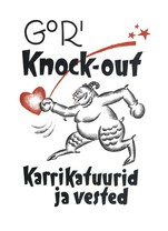 Knock-out: karrikatuurid ja vested